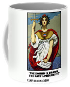 The Sword Is Drawn - The Navy Upholds It Coffee Mug by War Is Hell Store