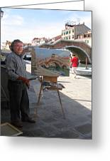 Artist At Work Venice Greeting Card by Ylli Haruni