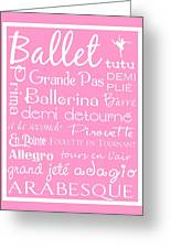 Ballet Subway Art Greeting Card by Jaime Friedman
