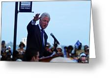 President Clinton In Fort Pierce Greeting Card by Megan Dirsa-DuBois