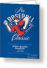 Pro Baseball Classic Tournament Retro Poster Greeting Card by Aloysius Patrimonio