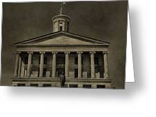 Tennessee Capitol Building Greeting Card by Dan Sproul