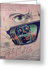 They Live Greeting Card by Christopher Soeters