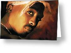 Tupac Shakur Greeting Card by Sheraz A