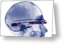 Woman Wearing Google Glass X-ray Greeting Card by Ted Kinsman