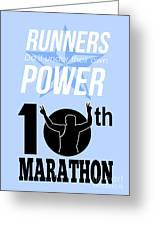 10th Marathon Race Poster  Greeting Card by Aloysius Patrimonio