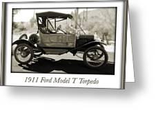 1911 Ford Model T Torpedo Greeting Card by Jill Reger