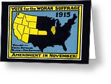 1915 Vote For Women's Suffrage Greeting Card by Historic Image