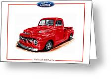 1952 Ford F-100 Pick Up Greeting Card by Jack Pumphrey