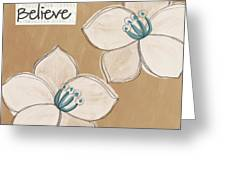 Believe Greeting Card by Linda Woods