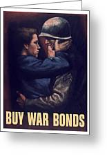 Buy War Bonds Greeting Card by War Is Hell Store