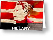Hillary Clinton 2016 Greeting Card by Marvin Blaine