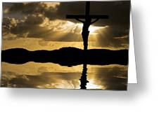 Jesus Christ Crucifixion On Good Friday Silhouette Reflected In  Greeting Card by Matthew Gibson