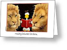 Reading Between The Lions... Greeting Card by Will Bullas