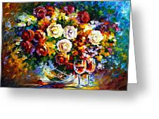 Roses And Wine Greeting Card by Leonid Afremov