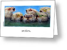 The See Otters... Greeting Card by Will Bullas