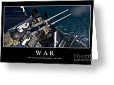 War Inspirational Quote Greeting Card by Stocktrek Images