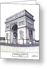 The Arch Of Triumph Greeting Card by Frederic Kohli