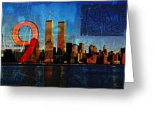 911 Never Forget Greeting Card by Anita Burgermeister