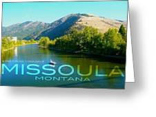 A River Runs Through It Missoula Montana Greeting Card by Teshia Art