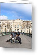 Afternoon On The Pont Des Arts - Parisian Style Greeting Card by Mark Tisdale