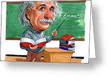 Albert Einstein Greeting Card by Art