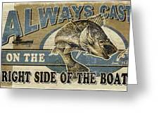 Always Cast Sign Greeting Card by JQ Licensing