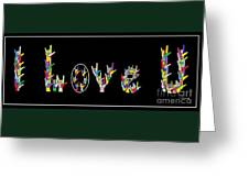 American Sign Language I LOVE U   Greeting Card by Eloise Schneider