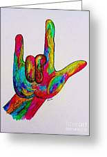 American Sign Language I Love You Greeting Card by Eloise Schneider