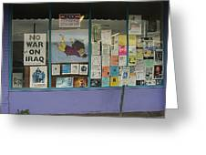 Anti-iraq War Posters 4th Avenue Book Store Window Tucson Arizona 2000 Greeting Card by David Lee Guss