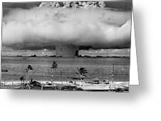 Atomic Bomb Test Greeting Card by Mountain Dreams