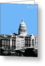 Austin Texas Capital - Sky Blue Greeting Card by DB Artist