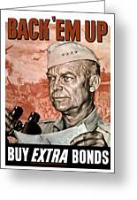 Back Em Up General Eisenhower  Greeting Card by War Is Hell Store