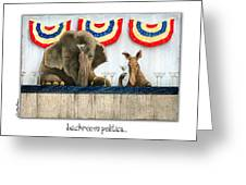 Backroom Politics... Greeting Card by Will Bullas