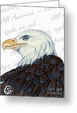 Bald Eagle -- Proud To Be An American Greeting Card by Sherry Goeben