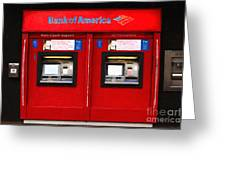 Bank Of America Automated Teller Machine - Painterly - 5d20737 Greeting Card by Wingsdomain Art and Photography