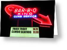Bar B Q King In Charlotte N C Greeting Card by Randall Weidner