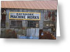 Bayshore Machine Works  Greeting Card by Kym Backland