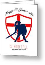 Be Proud To Be English Happy St George Day Poster Greeting Card by Aloysius Patrimonio