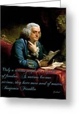 Benjamin Franklin On Freedom Greeting Card by Garland Johnson