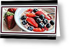Berries And Yogurt Intense - Food - Kitchen Greeting Card by Barbara Griffin