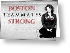 Boston Strong Greeting Card by Greg Fortier