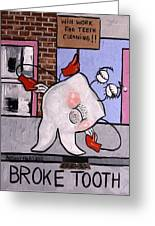 Broke Tooth Greeting Card by Anthony Falbo