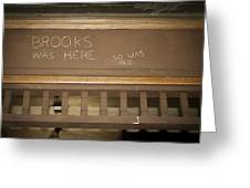 Brooks Was Here Greeting Card by Jack R Perry
