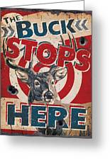 Buck Stops Here Sign Greeting Card by JQ Licensing
