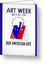 Buy American Week Art Nov 25 - Dec 1 1940 Greeting Card by Unknown