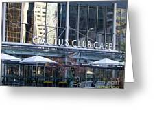 Cactus Club Cafe II Greeting Card by Chris Dutton