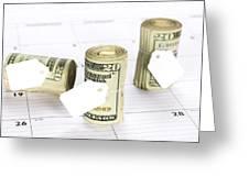 Calendar And Bankrolls Greeting Card by Joe Belanger