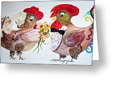 Calling All Chicken Lovers Say I Do Greeting Card by Eloise Schneider