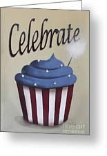 Celebrate The 4th Of July Greeting Card by Catherine Holman